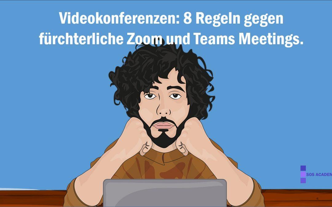 Gesichter, die auf Hände gestützt werden: 8 Regeln gegen fürchterliche Zoom und Teams Meetings. (Teil 1)